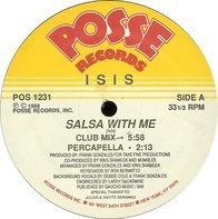 Isis - Salsa With Me