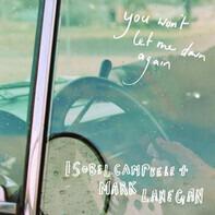 Isobel Campbell + Mark Lanegan - You Won't Let Me Down Again