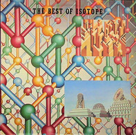 Isotope - The Best Of Isotope