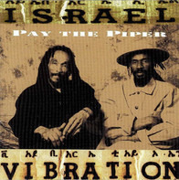 Israel Vibration - Pay the Piper