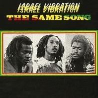 Israel Vibration - SAME SONG
