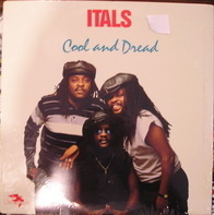 Itals - Cool and Dread