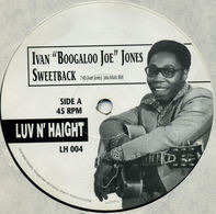 Ivan 'Boogaloo Joe' Jones - Sweetback / Confusion