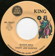 Ivory Joe Hunter - Guess Who / Waiting In Vain
