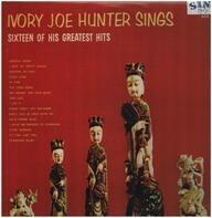 Ivory Joe Hunter - Sixteen Of His Greatest Hits