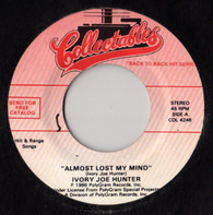Ivory Joe Hunter / The Quotations - Almost Lost My Mind / Imagination