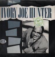 Ivory Joe Hunter - This Is Ivory Joe Hunter