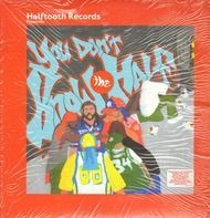 J-Live, Kenn Starr a.o. - Halftooth Records Presents: You Don't Know The Half