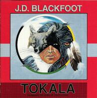 J. D. Blackfoot - Tokala