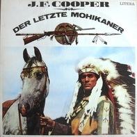 James Fenimore Cooper - Der Letzte Mohikaner