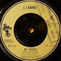 J. J. Barrie - No Charge