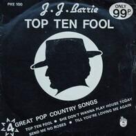 J. J. Barrie - Top Ten Fool