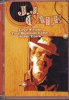 J. J. Cale - Live From The Bottom Line, New York