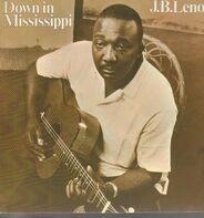 J.B. Lenoir - Down In Mississippi