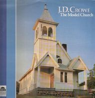 J.D. Crowe - The Model Church