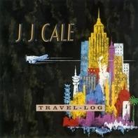 J.J. Cale - Travel Log