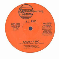J.J. Fad - Anotha Ho