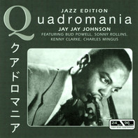 J.J. Johnson - Featuring Bud Powell, Sonny Rollins, Kenny Clarke, Charles Mingus