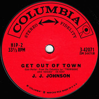J.J. Johnson - Get Out Of Town / Jennie's Song