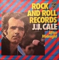 J.J. Cale - Rock And Roll Records