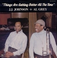 J.J. Johnson - Things Are Getting Better All the Time