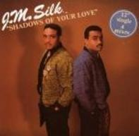J.M. Silk - Shadows of Your Love
