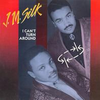 J.M. Silk - I Can't Turn Around
