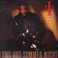J.T. Taylor - Long Hot Summer Night