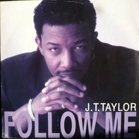 J.T. Taylor - Follow Me