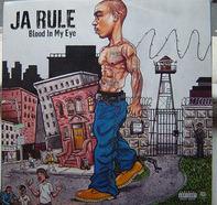 Ja Rule - Blood in My Eye