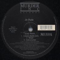 Ja Rule - Clap Back / The Crown