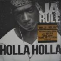Ja Rule - Holla Holla / It's Murda