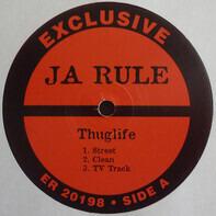 Ja Rule - Thuglife / Pain