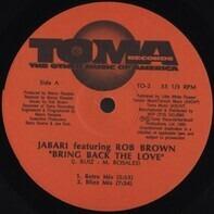 Jabari Featuring Rob Brown - Bring Back The Love
