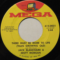 Jack Blanchard And Misty Morgan - There Must Be More To Life (Than Growing Old)