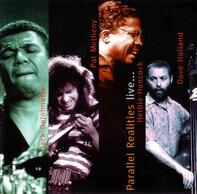 Jack DeJohnette , Pat Metheny , Herbie Hancock , Dave Holland - Parallel Realities Live...