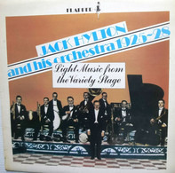 Jack Hylton And His Orchestra - Light Music From The Variety Stage 1925 - 28