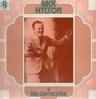 Jack Hylton & His Orchestra - Jack Hylton And His Orchestra