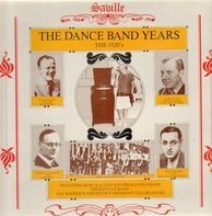 Jack Hylton / Jack Payne / et al. - The Dance Band Years - The 1920's