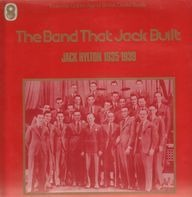 Jack Hylton - The Band That Jack Built - 1935-1939