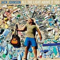 Jack Johnson - All The Light Above (vinyl)
