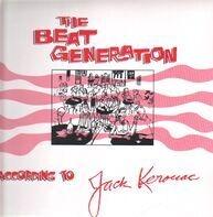 Jack Kerouac - The Beat Generation According To Jack Kerouac