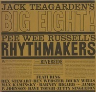 Jack Teagarden And His Big Eight / Pee Wee Russell Rhythmakers - Jack Teagarden's Big Eight / Pee Wee Russell's Rhythmakers