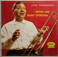Jack Teagarden - Swing Low, Sweet Spiritual