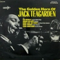 Jack Teagarden - The Golden Horn of Jack Teagarden