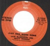 Jack Blanchard & Misty Morgan - Just One More Song / Why Did I Sleep So Long