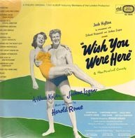 Jack Hylton, Arthur Kober, Joshua Logan - Wish You Were Here