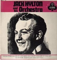 Jack Hylton And His Orchestra - Jack Hylton and his Orchestra