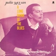 Jackie Mclean - Long Drink Of The Blues