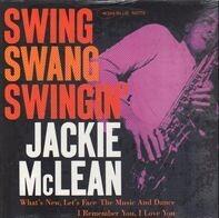 Jackie McLean - Swing, Swang, Swingin'